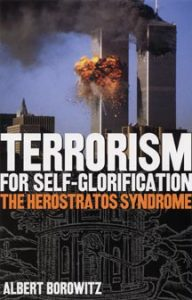 Terrorism for Self-Glorification