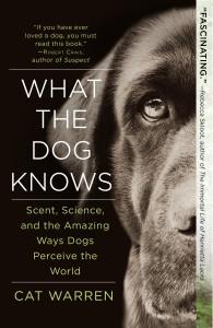 Cadaver Dog Handler Cat Warren's book, What the Dog Knows.