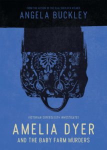 Amelia Dyer and the Baby Farm Murders book cover.