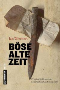 Böse Alte Zeit by Jan Wiechert.