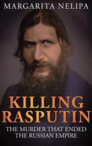 Margarita Nelipa's book, Killing Rasputin.